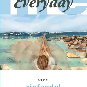 Everyday Life – Zinfandel (SOLD OUT)